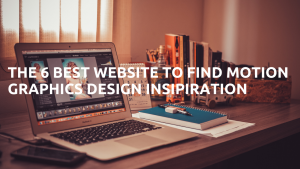 The 6 Best Website Motion Graphics Insipiration