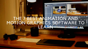 The 7 Best Animation and Motion Graphics Software to Learn